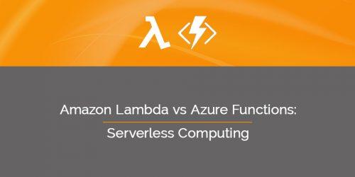 Amazon Lambda vs Azure Functions