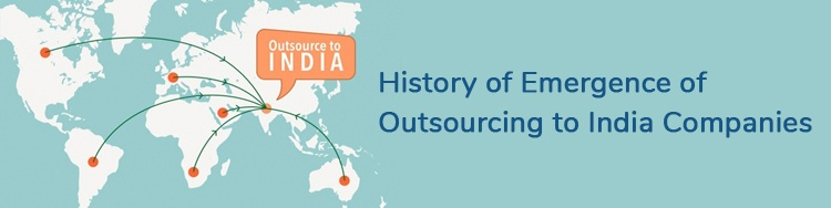 History-of-Emergence-of-Outsourcing-to-India-Companies