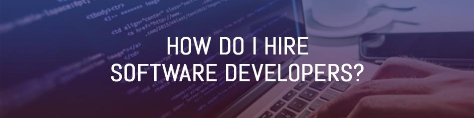 How do I Hire Software Developers