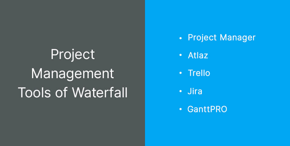 Project Management Tools of Waterfall