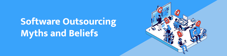 Software Outsourcing Myths and Beliefs