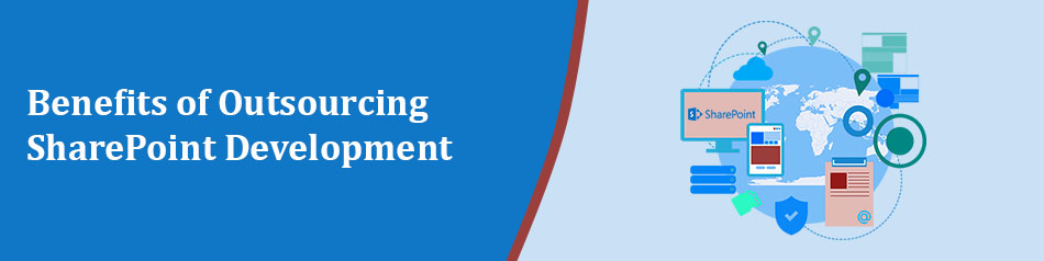Benefits of Outsourcing SharePoint Development